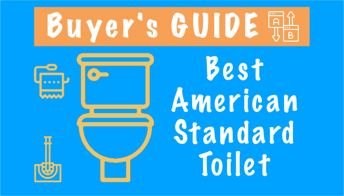 Best American Standard Toilets in 2021 – Reviews, Top 5 and Comparison Chart