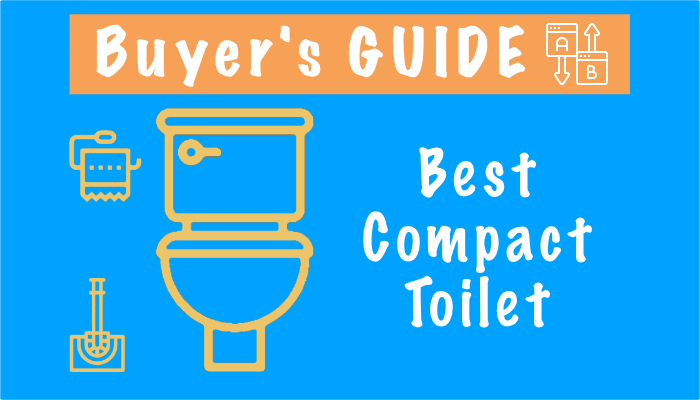 Best Small Toilets – Top 8 Compact Toilets in 2021, Reviews, Buying Guide & Tips