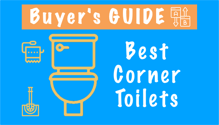 Best Corner Toilets – Top 3 Picks in 2021, Reviews and Installation Steps
