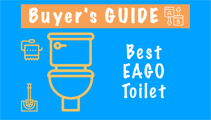 Best EAGO Toilet – Top Picks, Reviews and Buyers Guide 2021