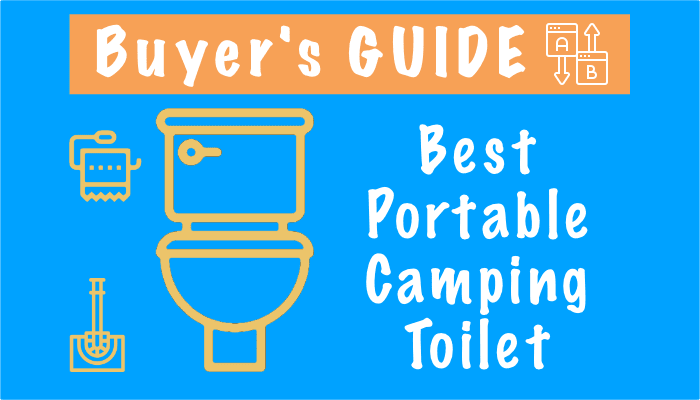 Best Portable Camping Toilet 2021 – Top 10 Picks, Reviews and Buyers Guide