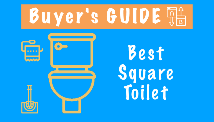 Best Square Toilet – Top 3 Picks in 2021 and Reviews