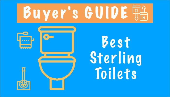 Best Sterling Toilets –Best 4 Toilets and Buying Guide 2021