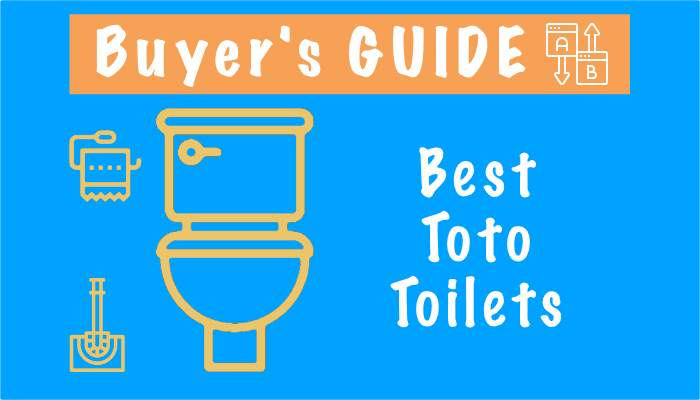 Best Toto Toilets 2021 – Reviews, Comparison Chart and Buying Guide