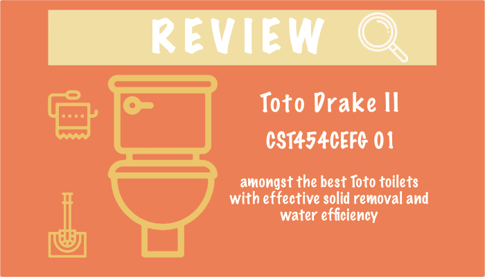Toto Drake II CST454CEFG 01 Review